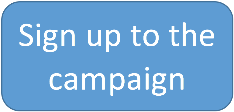 Sign up to the campaign